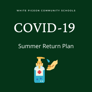 COVID-19 Summer Return Plan